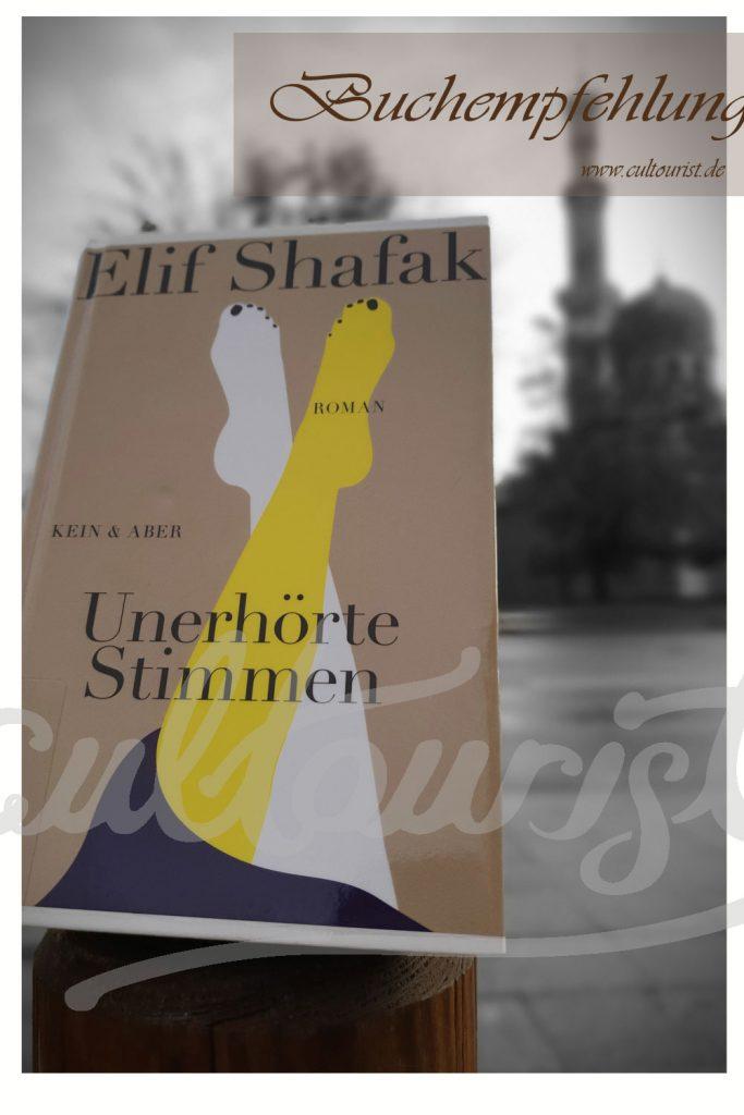 Unerhörte Stimmen Elif Shafak